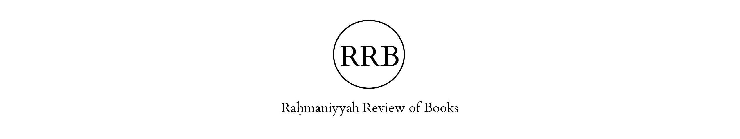 Rahmaniyyah Review of Books